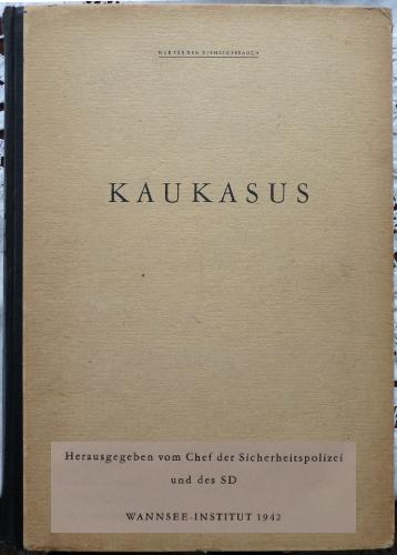 Kaukasus, Reichssicherheitshauptamt [RSHA] des Schutzstaffels [SS] der Nationalsozialistische Deutsche Arbeiter-Partei [NSDAP], Wannsee-Institut, 1942